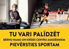 """Bērnunama bērnu atbalstam sākas labdarības projekts """"Sports vieno"""""""