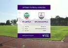 Video: Optibet futbola virslīga; FK Liepāja - BFC Daugavpils, spēles ieraksts