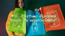 """#15 """"VeseLīga"""": Atkritumu šķirošana - trends vai nepieciešamība?"""