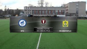 Video: Latvijas kauss futbolā. Pusfināls, pirmā spēle. RFS - FK Ventspils. Spēles ieraksts