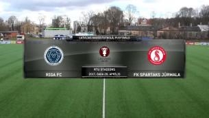 Video: Latvijas kauss futbolā. Pusfināla 1.spēle: Riga FC - Spartaks Jūrmala. Spēles ieraksts