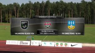 Video: Komanda.lv 1.līga futbolā: Valmiera Glass VIA - FK Smiltene/BJSS. Spēles ieraksts