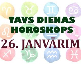 Tavs dienas horoskops 26. janvārim