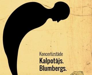 """Šonedēļ Dzintaru koncertzālē izskanēs izcilajam latviešu māksliniekam Ilmāram Blumbergam veltītas koncertizstādes """"Kalpotājs. Blumbergs. Kamēr…"""""""