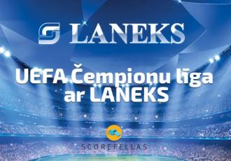 Scorefellas piedāvā: UEFA ČL konkurss kopā ar <b>Laneks</b>