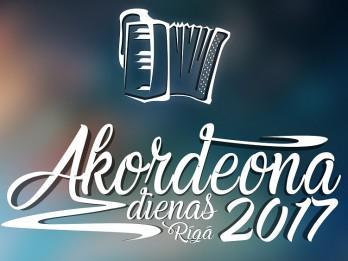 """Starptautiskais labdarības festivāls """"Akordeona dienas - Rīga 2017"""""""