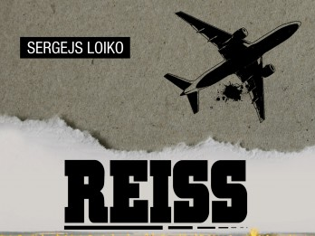 """Klajā nācis Sergeja Loiko romāns """"Reiss"""""""
