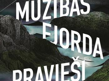 Mūžības fjorda pravieši – izcils romāns!