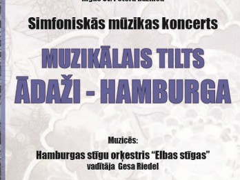 """Koncerts """"Muzikālais tilts Ādaži – Hamburga"""" Rīgas Sv. Pētera baznīcā"""
