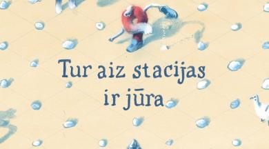"""Jāņa Rozes apgāds izdevis vācu rakstnieces, Jutas Rihteres, grāmatu bērniem un jauniešiem:  """"Tur aiz stacijas ir jūra"""""""