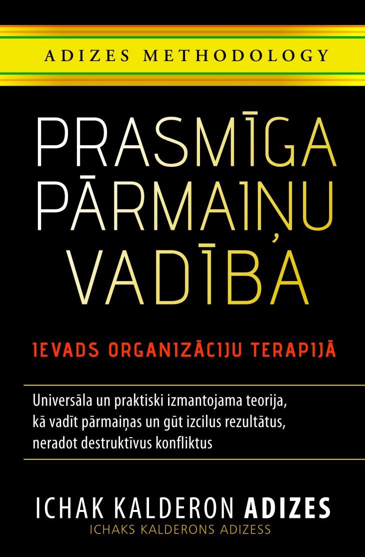 Grāmata par Adizes metodi iznāk latviski!