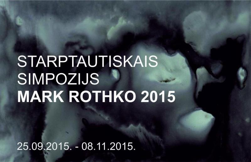 Starptautiskais simpozijs MARK ROTHKO 2015 no 25. septembra līdz 8. novembrim