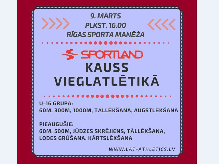 """9. martā Rīgā notiks sacensības """"Sportland kauss vieglatlētikā"""""""
