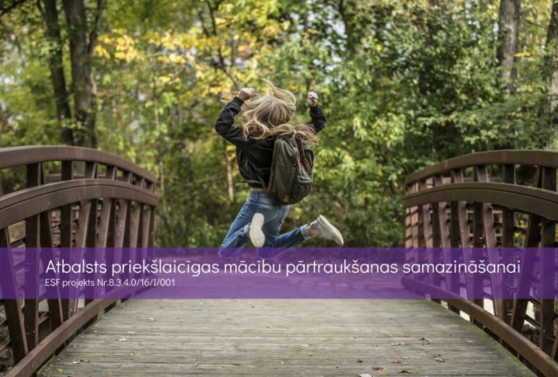 """34 Rīgas izglītības iestādes iesaistīsies projektā """"Atbalsts priekšlaicīgas mācību pārtraukšanas samazināšanai"""""""