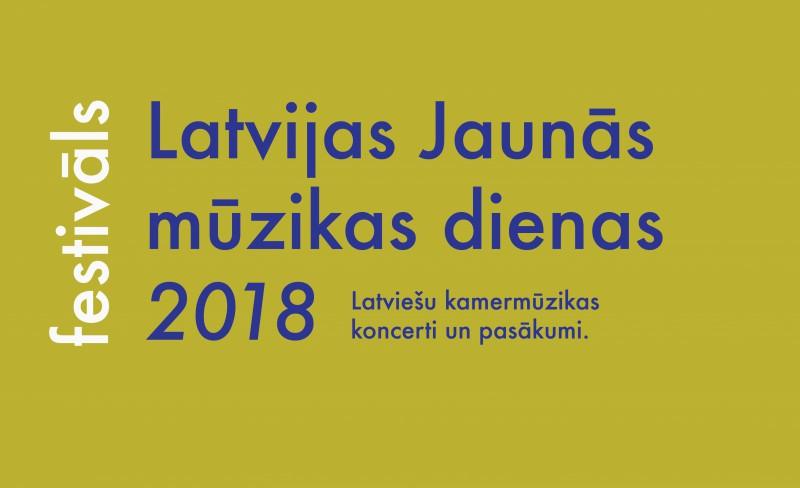 """Atklāta pasākumu programma festivālam """"Latvijas Jaunās mūzikas dienas 2018"""""""