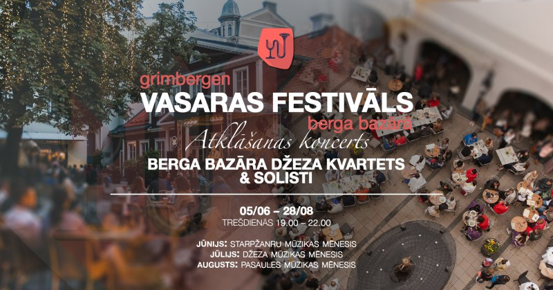 Grimbergen Vasaras Festivāls Berga Bazārā atklāj piekto sezonu 5. jūnijā