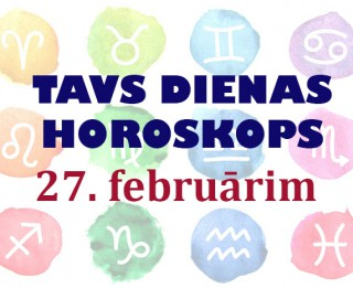 Tavs dienas horoskops 27. februārim