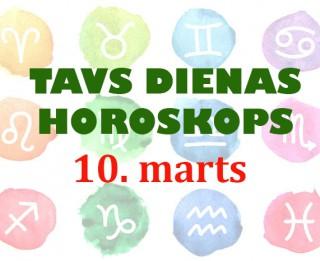 Tavs dienas horoskops 10. martam