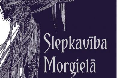 """Iznācis  šausmu žanra lielmeistara Edgara Alana Po   stāstu krājums """"Slepkavība Morgielā"""""""