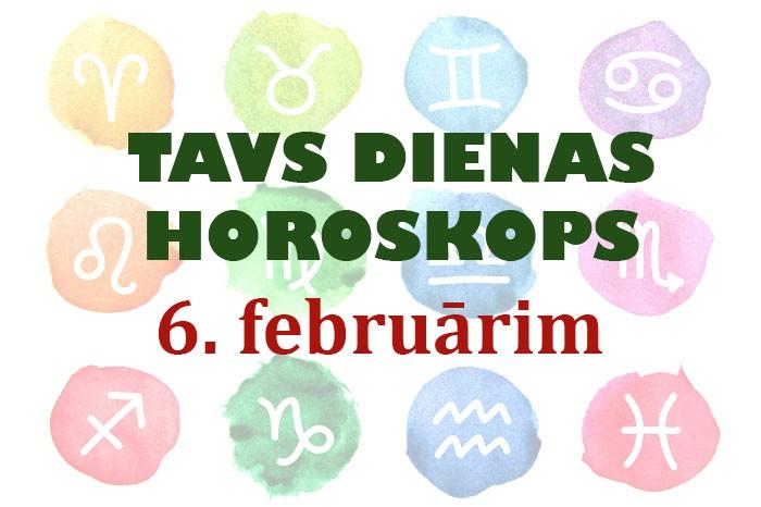 Tavs dienas horoskops 6. februārim