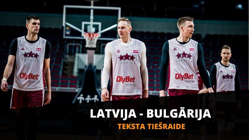 Teksta tiešraide: Latvija - Bulgārija (Spēle galā)