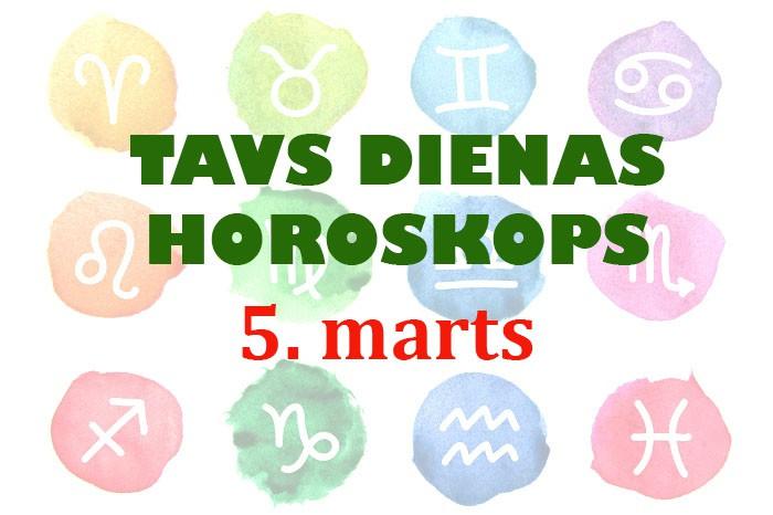 Tavs dienas horoskops 5. martam