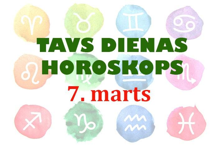 Tavs dienas horoskops 7. martam